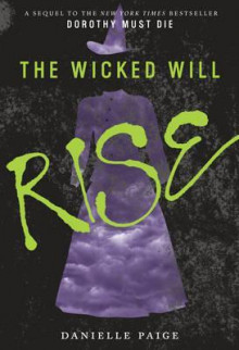 The Wicked Will Rise av Danielle Paige (Heftet)