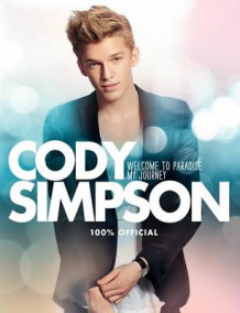 Cody Simpson: Welcome to Paradise av Cody Simpson (Innbundet)