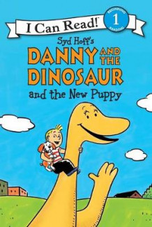 Danny and the Dinosaur and the New Puppy av Syd Hoff (Heftet)
