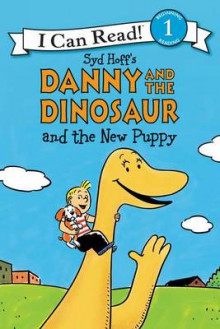 Danny and the Dinosaur and the New Puppy av Syd Hoff (Innbundet)