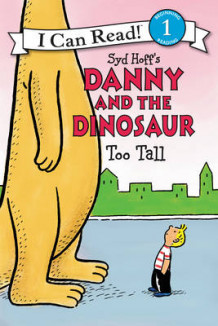 Danny and the Dinosaur: Too Tall av Syd Hoff (Heftet)