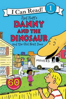 Danny and the Dinosaur and the Girl Next Door av Syd Hoff (Heftet)
