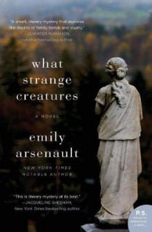 What Strange Creatures av Emily Arsenault (Heftet)