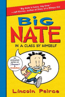 Big Nate: In a Class by Himself av Lincoln Peirce (Heftet) | Tanum ...