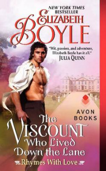 The Viscount Who Lived Down the Lane: Rhymes with Love av Elizabeth Boyle (Heftet)