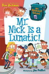 Omslag - My Weirdest School #6: Mr. Nick Is a Lunatic!