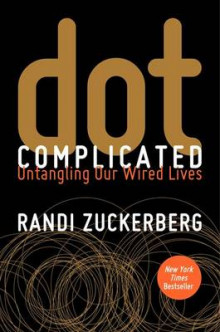 dot Complicated av Randi Zuckerberg (Innbundet)