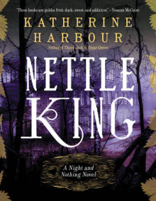 Nettle King av Katherine Harbour (Heftet)