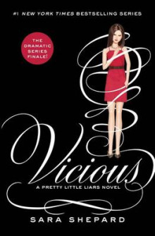 Pretty Little Liars #16: Vicious av Sara Shepard (Innbundet)