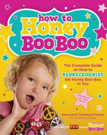 How to Honey Boo Boo av Jennifer Levesque (Heftet)