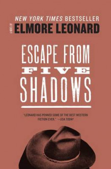 Escape from Five Shadows av Elmore Leonard (Heftet)