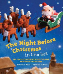 The Night Before Christmas in Crochet av Clement C. Moore og Mitsuki Hoshi (Innbundet)