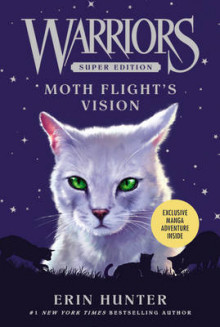 Warriors Super Edition: Moth Flight's Vision av Erin Hunter (Heftet)
