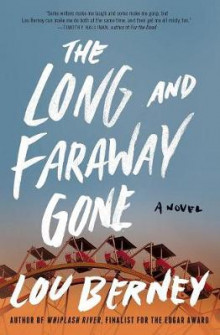 The Long and Faraway Gone av Lou Berney (Heftet)