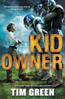 Kid Owner av Dr Tim Green (Innbundet)