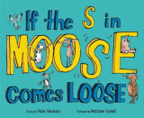 Omslag - If the S in Moose Comes Loose