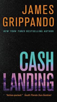 Cash Landing av James Grippando (Heftet)