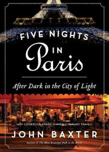 Five Nights in Paris av John Baxter (Heftet)