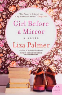 Girl Before a Mirror av Liza Palmer (Heftet)