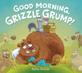 Omslag - Good Morning, Grizzle Grump!
