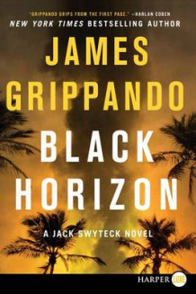 Black Horizon av James Grippando (Heftet)