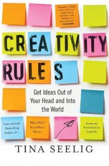 Creativity Rules av Tina Seelig (Heftet)