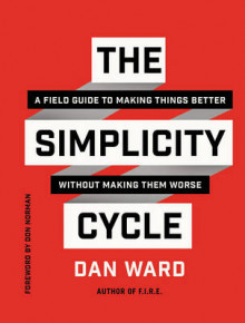 The Simplicity Cycle av Dan Ward (Innbundet)