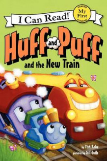 Huff And Puff And The New Train av Tish Rabe (Innbundet)