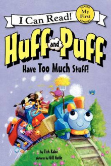 Huff and Puff Have Too Much Stuff! av Tish Rabe (Heftet)