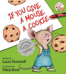 If You Give a Mouse a Cookie: Extra Sweet Edition av Laura Joffe Numeroff (Innbundet)