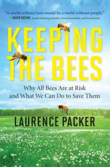 Keeping the Bees av Laurence Packer (Heftet)