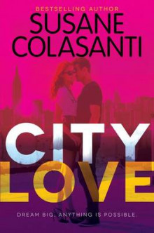 City Love av Susane Colasanti (Heftet)