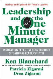 Leadership and the One Minute Manager av Ken Blanchard, Dr Patricia Zigarmi og Drea Zigarmi (Innbundet)