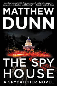 The Spy House av Matthew Dunn (Innbundet)
