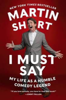 I Must Say av Martin Short (Heftet)