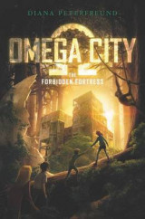 Omslag - Omega City: The Forbidden Fortress