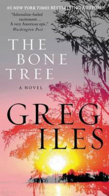 The Bone Tree av Greg Iles (Heftet)
