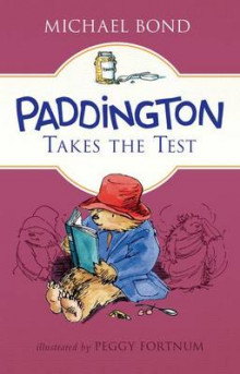 Paddington Takes the Test av Michael Bond (Innbundet)