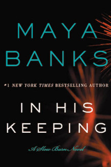 In His Keeping av Maya Banks (Heftet)