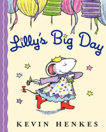 Lilly's Big Day av Kevin Henkes (Heftet)