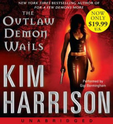 The Outlaw Demon Wails [Unabridged Low Price CD] av Kim Harrison (Lydbok-CD)