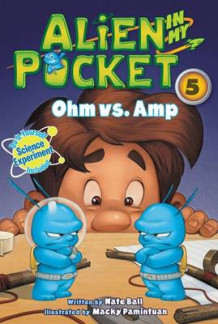 Alien in My Pocket #5: Ohm vs. Amp av Nate Ball (Innbundet)