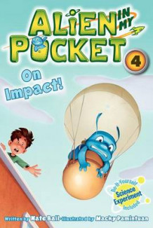 Alien in My Pocket #4: On Impact! av Nate Ball (Innbundet)