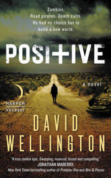 Positive av David Wellington (Heftet)