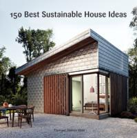 150 Best Sustainable House Ideas av Francesc Zamora (Innbundet)