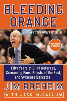 Bleeding Orange av Jim Boeheim (Heftet)