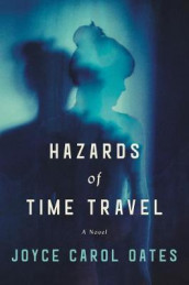 Hazards Of Time Travel av Joyce Carol Oates (Innbundet)