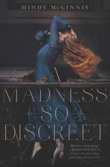 A Madness So Discreet av Mindy McGinnis (Innbundet)