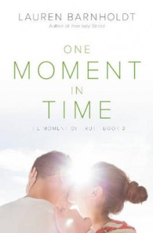 One Moment in Time av Lauren Barnholdt (Heftet)