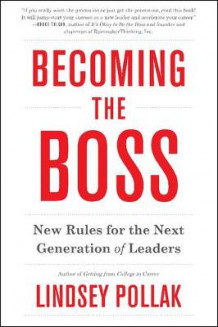 Becoming the Boss av Lindsey Pollak (Heftet)